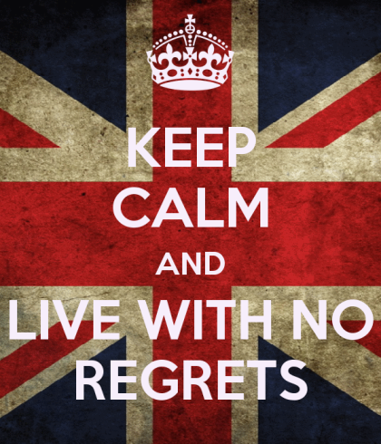 Keep Calm / No Regrets