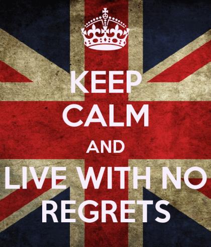 Keep Calm / No Regrets